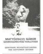 Matyó(falvi) Gábor szobrászművész kiállítása - Hann Ferenc