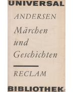 Märchen und Geschichten - Hans Christian Andersen