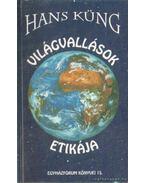 Világvallások etikája - Hans Küng
