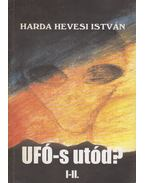 UFÓ-s Utód? I-II. (dedikált) - Harda Hevesi István