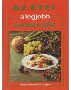 Az étel a legjobb orvosság 2. - Hargitai György