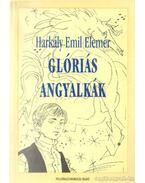 Glóriás angyalkák - Harkály Emil Elemér