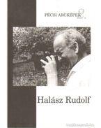 Halász Rudolf (1919-1992) - Harnóczy Örs (szerk.)