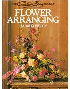 The Constance Spry Book of Flower Arranging - Harold Piercy