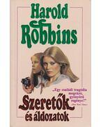 Szeretők és áldozatok - Harold Robbins