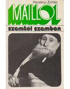 Maillol (dedikált) - Harsányi Zoltán