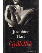 Gyűlöllek - Hart, Josephine