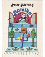Mamika - Hartling, Peter