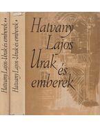 Urak és emberek I-II. - Hatvany Lajos