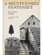A szentendrei festészet - Haulisch Lenke