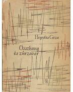 Összhang és zűrzavar - Hegedüs Géza