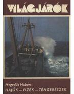 Hajók-vizek-tengerészek - Hegedűs Hubert