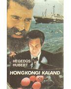 Hongongi kaland - Hegedűs Hubert