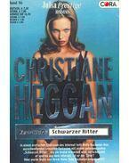 Kennwort: Schwarzer Ritter - Heggan, Christiane