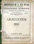 Heinrich A. és Fiai Részvénytársaság vasnagykereskedés árjegyzék 1935 július hó