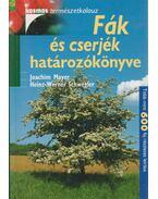 Fák és cserjék határozókönyve