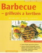 Barbecue - grillezés a kertben - Heisch, Anette
