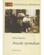 Anyám nyomában - Helen Epstein