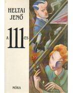 A 111-es - Heltai Jenő