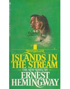 Islands in the Stream - Hemingway, Ernest