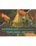 Katedrálisok, templomok és mecsetek - Henri Stierlin