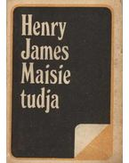 Maisie tudja - Henry James