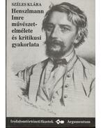 Henszlmann Imre művésztelmélete és kritikusi gyakorlata