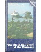 The Black Sea Coast of the Caucasus