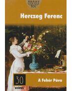 A Fehér Páva - Herczeg Ferenc