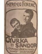 Gyurka és Sándor - Herczeg Ferenc