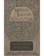 Kaland és egyéb elebszélések - Herczeg Ferenc