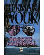 Örökké karnevál - Herman Wouk