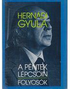 A péntek lépcsőin - Folyosók - Hernádi Gyula
