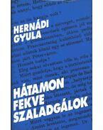 Hátamon fekve szaladgálok - Hernádi Gyula