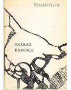 Száraz barokk - Hernádi Gyula