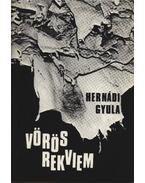 Vörös rekviem - Hernádi Gyula