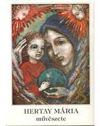 Hertay Mária művészete