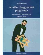 A zsidó világgyarmat programja - Herzl Tivadar