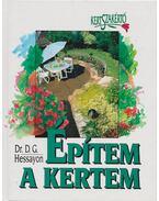 Építem a kertem - Hessayon, D.G.
