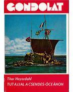 Tutajjal a Csendes-óceánon - Heyerdahl, Thor