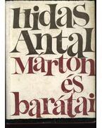 Márton és barátai - Hidas Antal