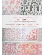 Hímzések a Laczkó Dezső Múzeum Néprajzi Gyűjteményében