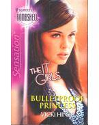 Bulletproof Princess - HINZE, VICKI