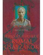Híres és hírhedt római császárok