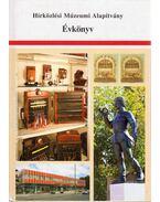 Hírközlési Múzeumi Alapítvány Évkönyv 2007