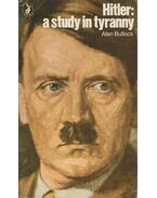 Hitler: a study in tyranny