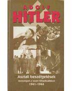 Asztali beszélgetések - Hitler, Adolf