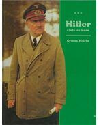 Hitler élete és kora - Ormos Mária
