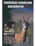 Hivatásos vadászok kézikönyve II. kötet