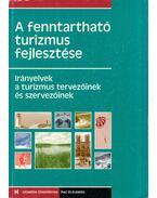 A fenntartható turizmus fejlesztése - Hoffmann András